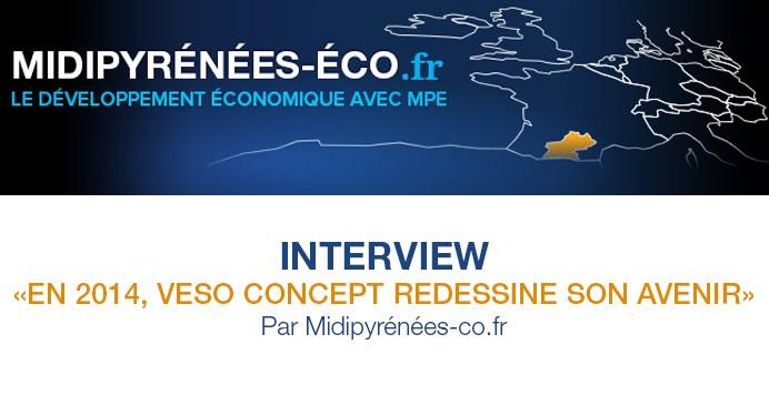 EN 2014, VESO CONCEPT REDESSINE SON AVENIR par Midi-Pyrénées éco